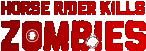 Hourse rider kills zombies